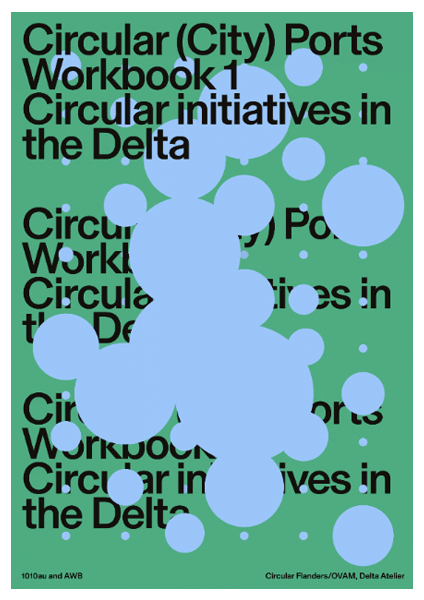 Circular (City) Ports. Workbook 1 – Circular initiatives in the Delta